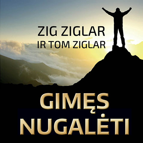 "Zig Ziglar audioknyga ""Gimęs Nugalėti"""