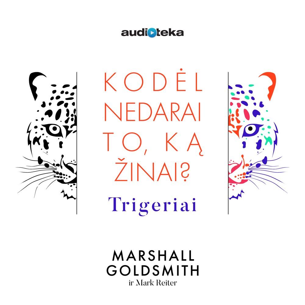 Marshall Goldsmith – Trigeriai