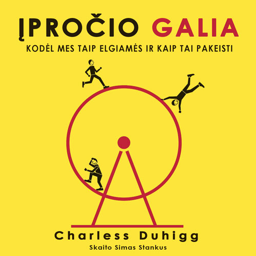 "Charles Duhigg audioknyga ""Įpročio Galia"""
