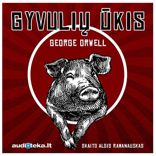 "George Orwell audioknyga ""Gyvulių ūkis"""