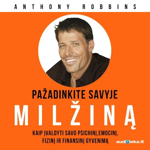 """Anthony Robbins audioknyga """"Pažadinkite savyje MILŽINĄ"""""""