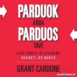Grant Cardone, Parduok arba parduos tave audioknyga